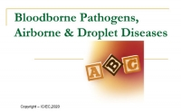 OSHA Bloodborne Pathogens, Airborne & Droplet Transmitted Disease Curriculum Guide