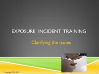Exposure Events Training - What is an Exposure and What Isn't?
